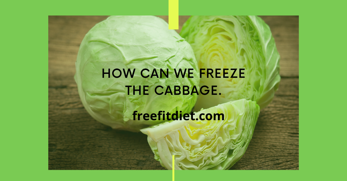 How-can-we-freeze-the-cabbage