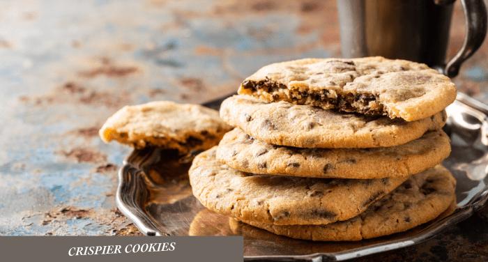 crispier cookies