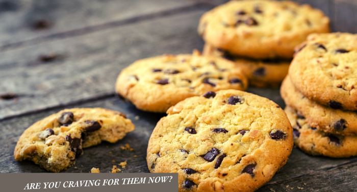 ARE YOU CRAVING FOR COOKIES