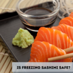 Is Freezing Sashimi Safe
