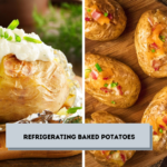 Refrigerating Baked Potatoes