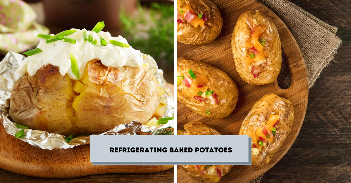 Refrigerating Baked Potatoes