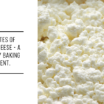 Substitutes of cottage cheese - a Mandatory Baking Ingredient.