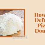 How To Defrost Pizza Dough.