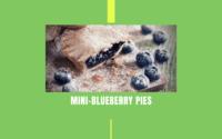 Mini-Blueberry Pies