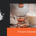 Frozen Almond milk