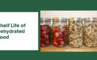 Shelf Life of Dehydrated Food