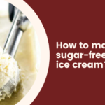 How to make sugar-free ice cream?